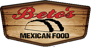 Betos Mexican Food